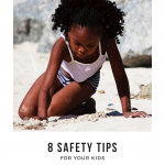 8 Safety Tips For Your Kids